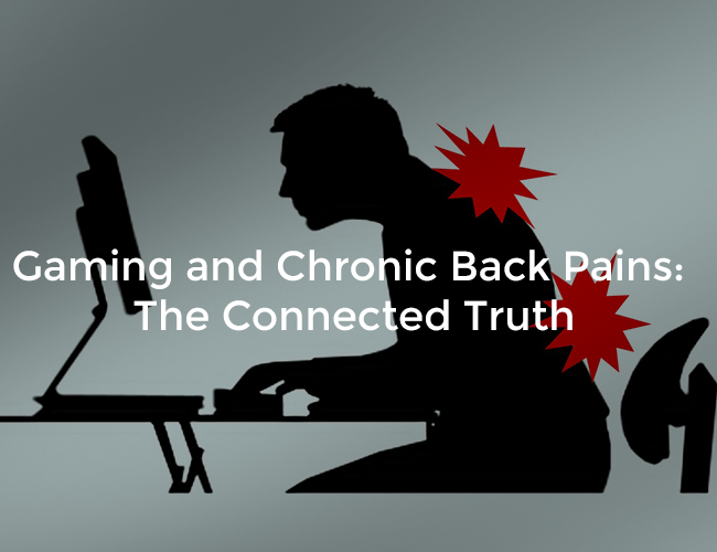Gaming and Chronic Back Pains: The Connected Truth
